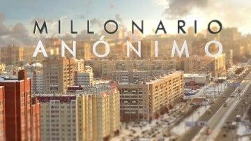 Millonario Anónimo en laSexta