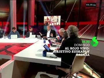 Especial Al Rojo Vivo: Objetivo Euskadi y Galicia, este domingo a partir de las 19:30 horas