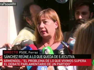 """Armengol: """"El 'no' al PP lo deciden los militantes, es urgente un Congreso para que decidan quién es su líder"""""""
