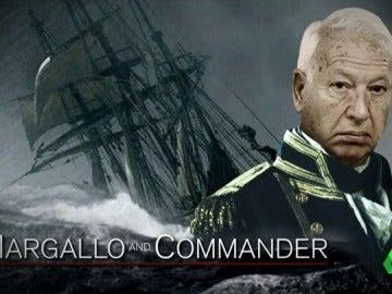 """'Margallo and Commander': los """"cañonazos"""" de un ministro dispuesto a todo para conquistar Gibraltar"""