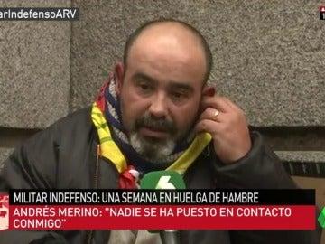 """Andrés sigue con su huelga de hambre para exigir su pensión: """"Nadie de Defensa ha contactado conmigo"""""""
