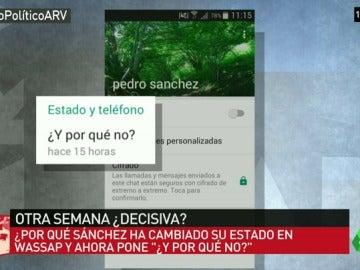 """Sánchez cambia su estado en Whatsapp: """"¿Y por qué no?"""""""