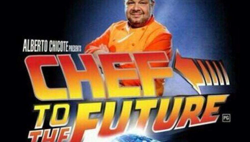 Alberto Chicote regresa al futuro