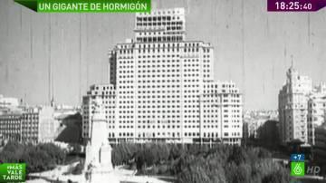 El Edificio España, un gigante hormigón de origen franquista