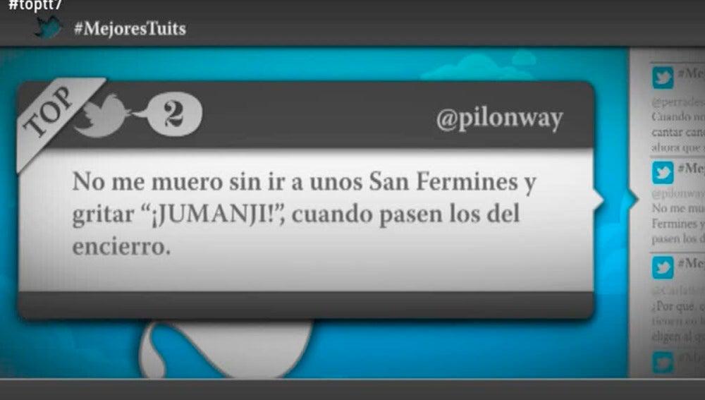 """@pilonway: """"No me muero sin ir a unos San Fermines y gritar 'Jumanji', cuando pasen los del encierro"""""""
