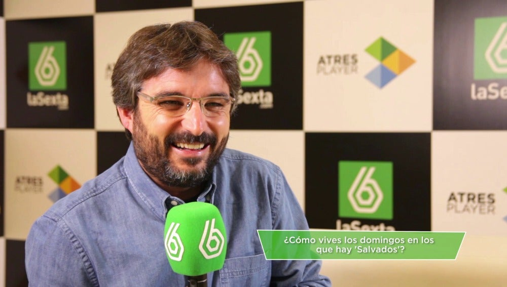 Jordi Évole cuenta cómo vive los domingos de Salvados