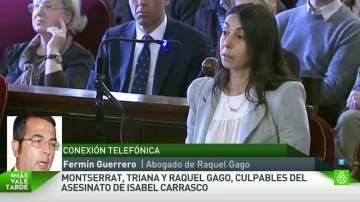 El abogado de Raquel Gago, en Más Vale Tarde