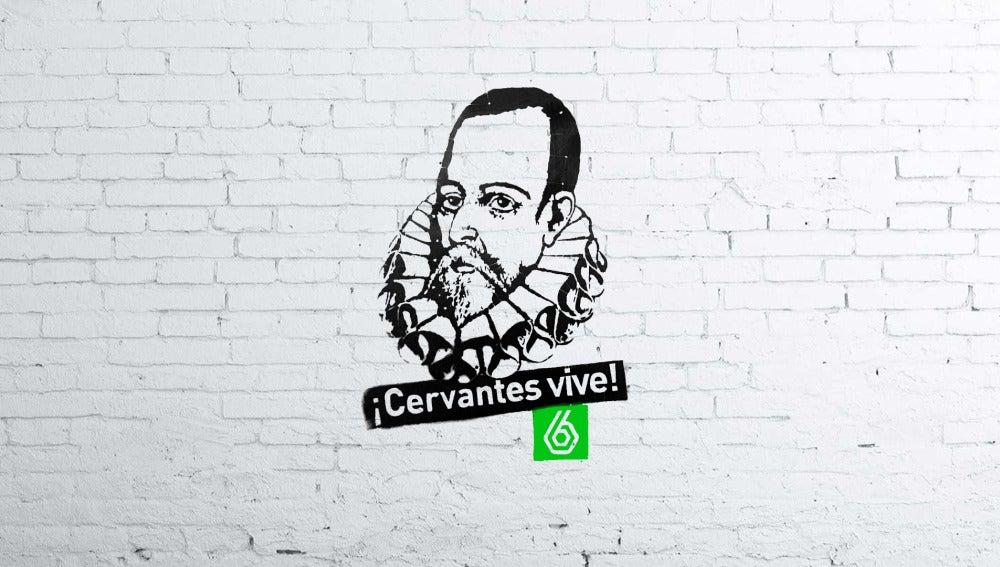 Cervantes Vive en laSexta