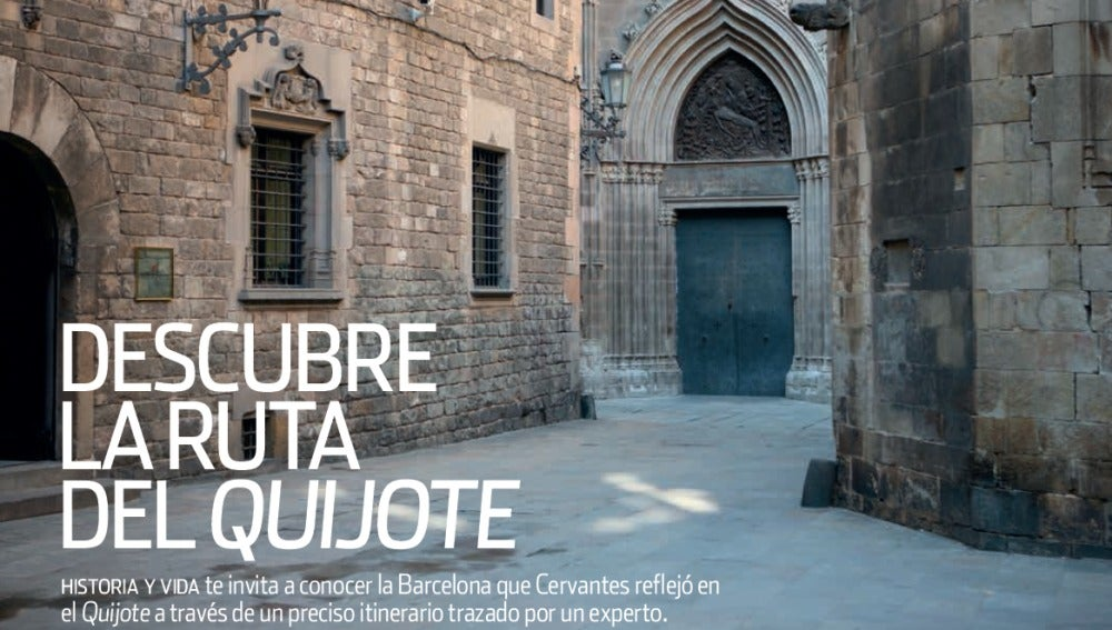 Así es la ruta del Quijote por Barcelona