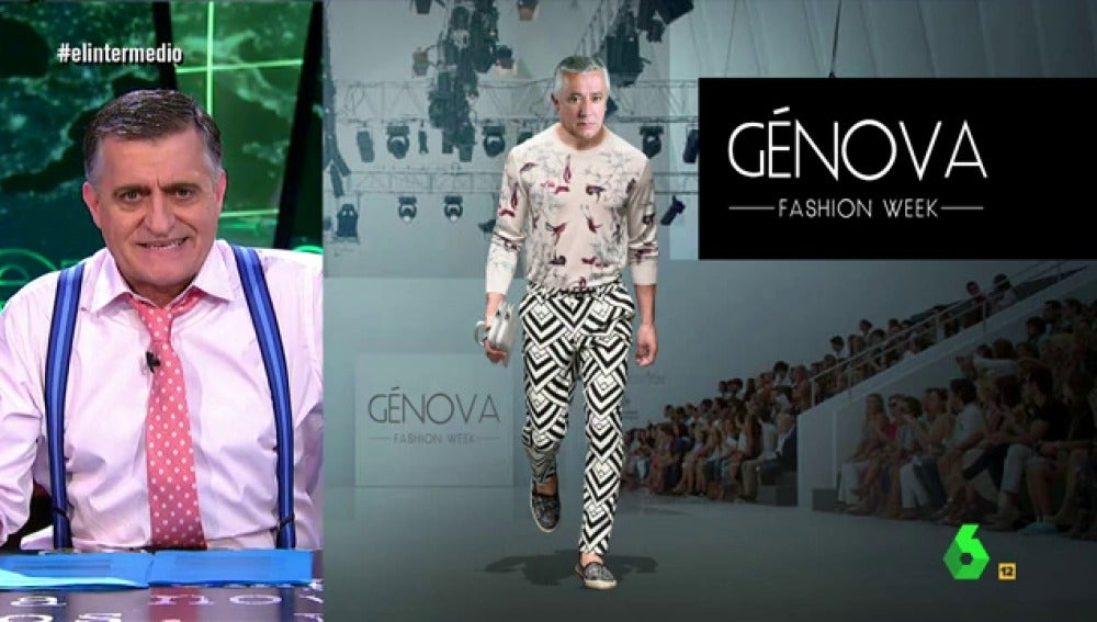 Génova, fashion week en El Intermedio