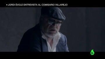 El comisario Villarejo en Salvados