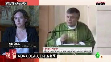 La respuesta de Ada Colau al párroco que la culpó de los atentados