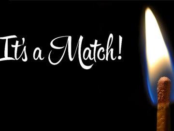 It´s a match!