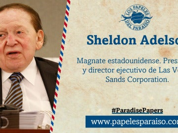 Sheldon Adelson, presidente de Las Vegas Sands Corporation
