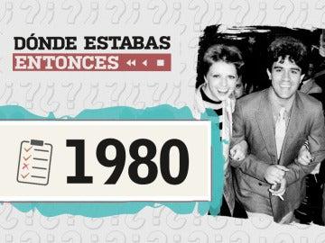 Dónde estabas entonces 1980