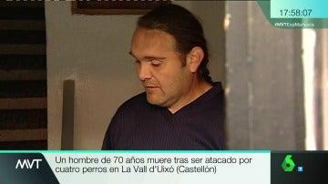 El hijo del hombre que falleció en Vall d'Uixó por el ataque de unos perros