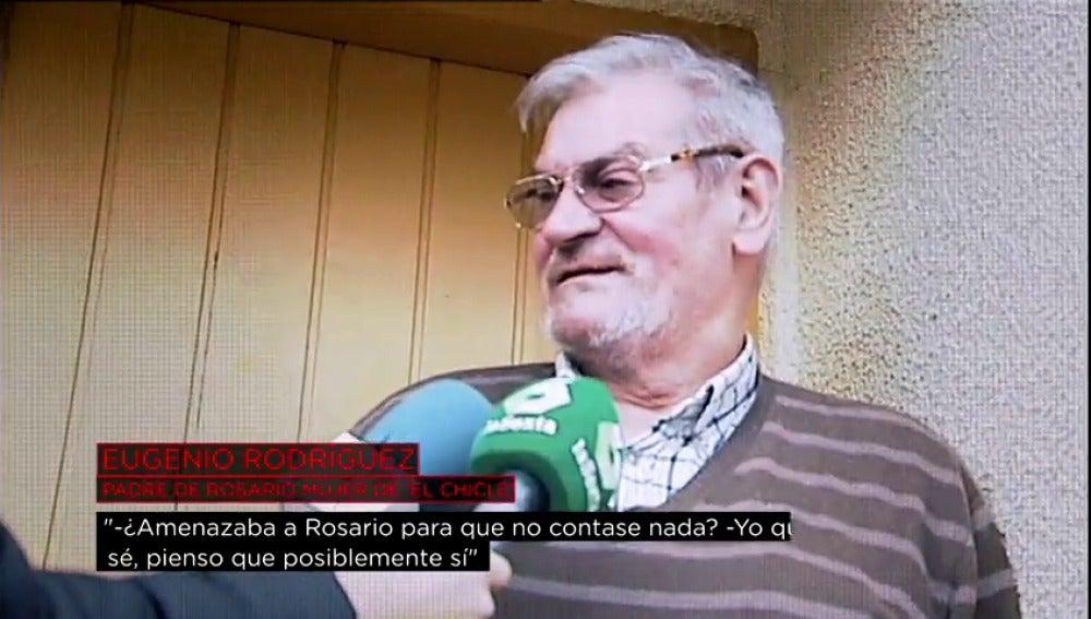 Eugenio Rodríguez, el padre de la mujer de 'El Chicle'