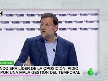 """Mariano Rajoy, desde la oposición, reclamando la mala gestión de un temporal: """"Se trata a los ciudadanos a patadas"""""""