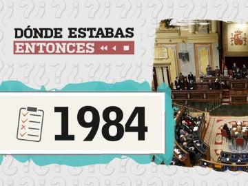 Dónde estabas entonces - 1984