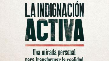 Portada del libro 'La indignación activa', de Baltasar Garzón