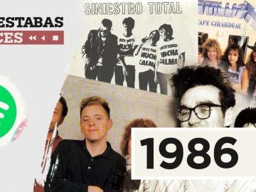 Lista Spotify - Dónde estabas entonces 1986