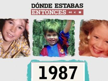 Dónde estabas entonces - 1987