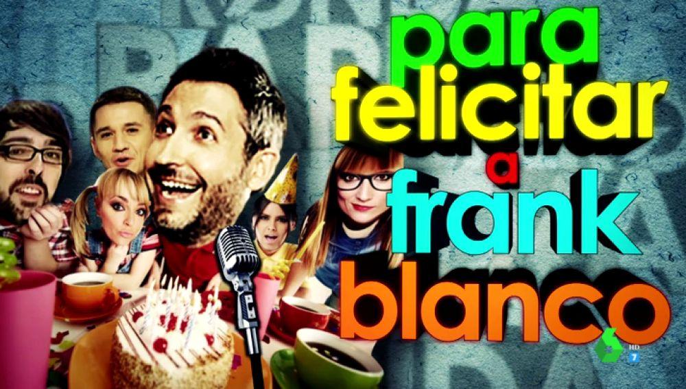 Cumpleaños para felicitar a Frank Blanco