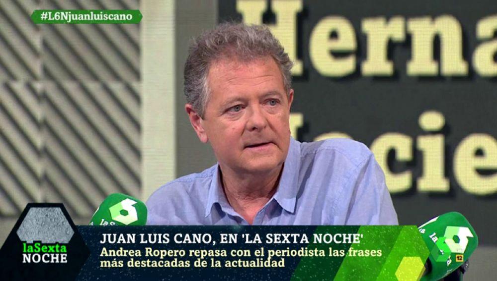 Juan Luis Cano Responde A Las Frases Más Destacadas De La Actualidad En Este País Está Habiendo Un Retroceso En Algunos Temas