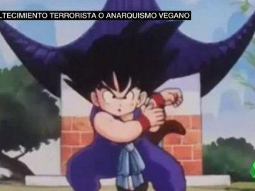 """Piden dos años de cárcel para un grupo anarquista vegano por tuits como 'Goku vive, la lucha sigue': """"Como no piensen que Goku es una palabra vasca..."""""""