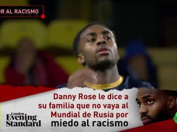 Danny Rose pide a su familia no ir al Mundial de Rusia por miedo a sufrir ataques racistas