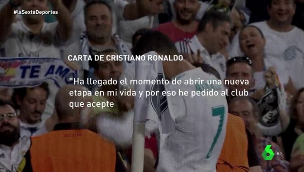 """La carta de despedida de Cristiano: """"Ha llegado el momento de abrir una nueva etapa y por eso he pedido al club que acepte traspasarme"""""""