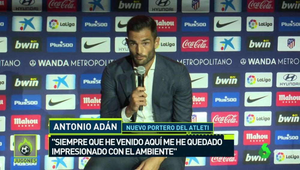 """Adán: """"Cuando un club como el Atlético te llama la decisión es fácil"""""""
