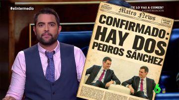 """Dani Mateo desvela el secreto de Sánchez: """"Está duplicado como los yogures, los gemeliers o la contabilidad del PP"""""""