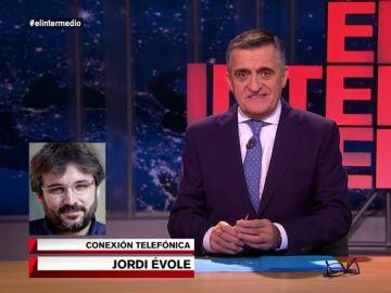 Jordi Évole llama a El Intermedio
