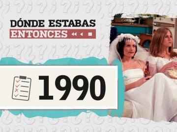 Dónde estabas entonces 1990
