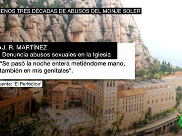 """Una tercera víctima revela los abusos sexuales que sufrió en el monasterio de Montserrat: """"Se daba por descontado que Soler tenía la mano suelta"""""""