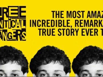 Three Indentical Strangers
