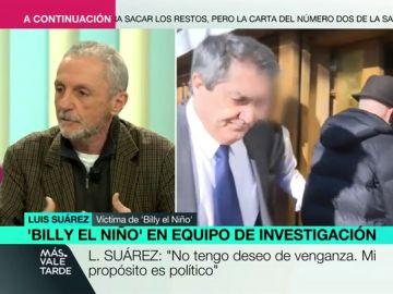 """Luis Suárez, víctima de Billy el Niño, en Más Vale Tarde: """"No tengo deseo de venganza, mi propósito es político"""""""