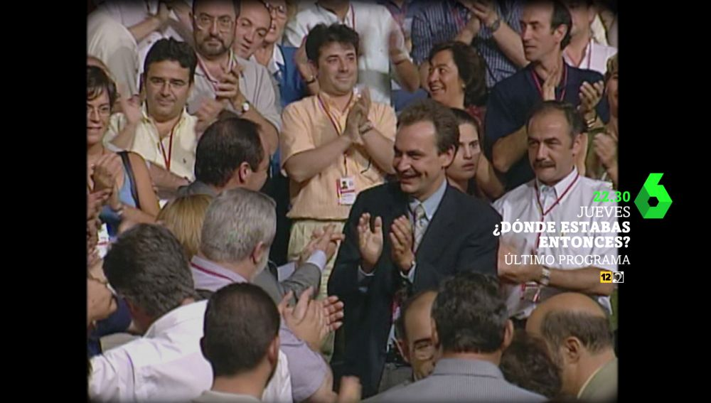 La aparición de José Luis Rodríguez Zapatero en Dónde estabas entonces