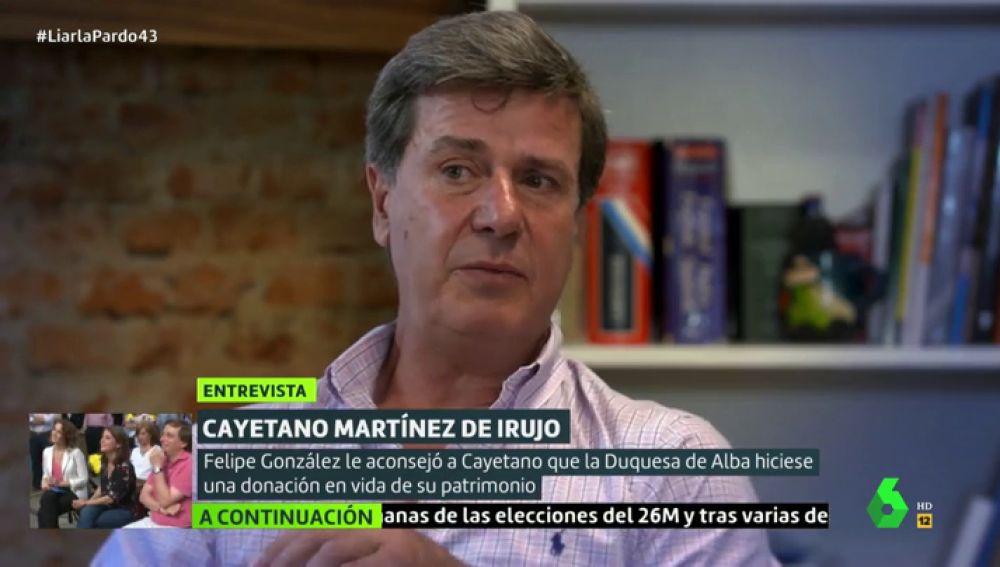 Cómo Felipe González salvó la Casa de Alba: Cayetano Martínez de Irujo lo desvela en Liarla Pardo