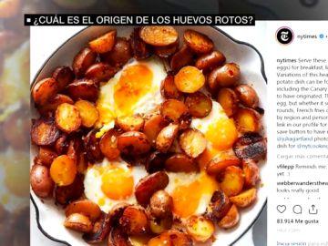 ¿Dónde está el origen de los huevos rotos?, el 'The New York Times' los sitúa en las Islas Canarias