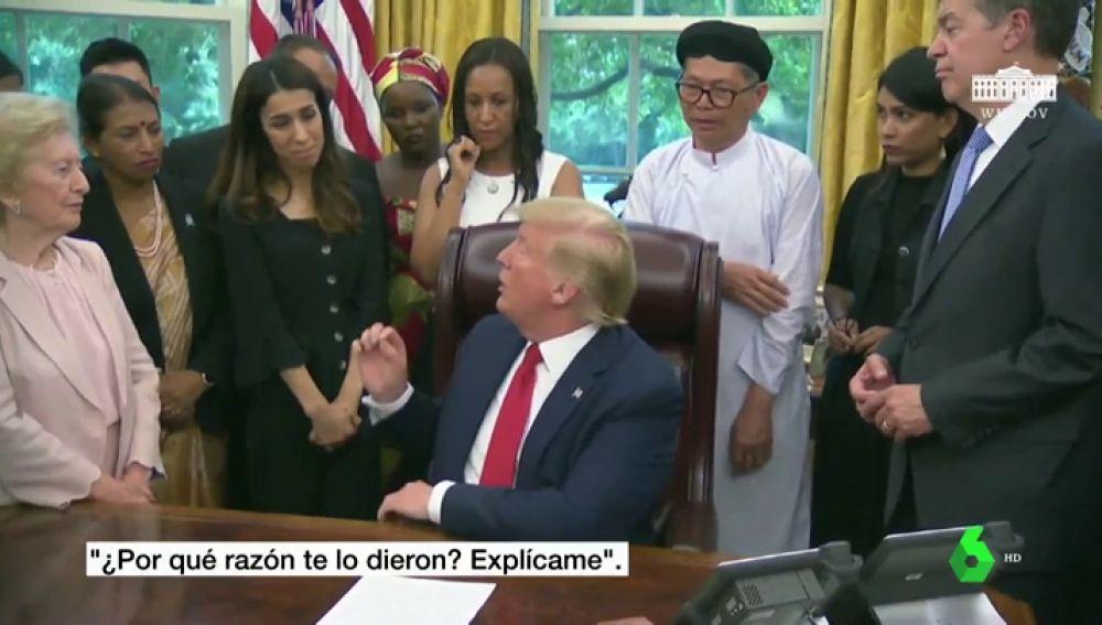 Trump pregunta a la Nobel de la Paz, víctima de Dàesh, por qué la premiaron