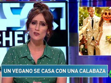 """""""Un vegano se casa con una calabaza"""" y otros titulares locos del 'Zapcheck'"""