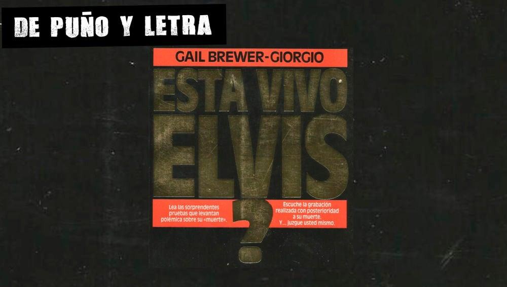 Portada de '¿Está vivo Elvis?', de Gail Brewer-Giorgio
