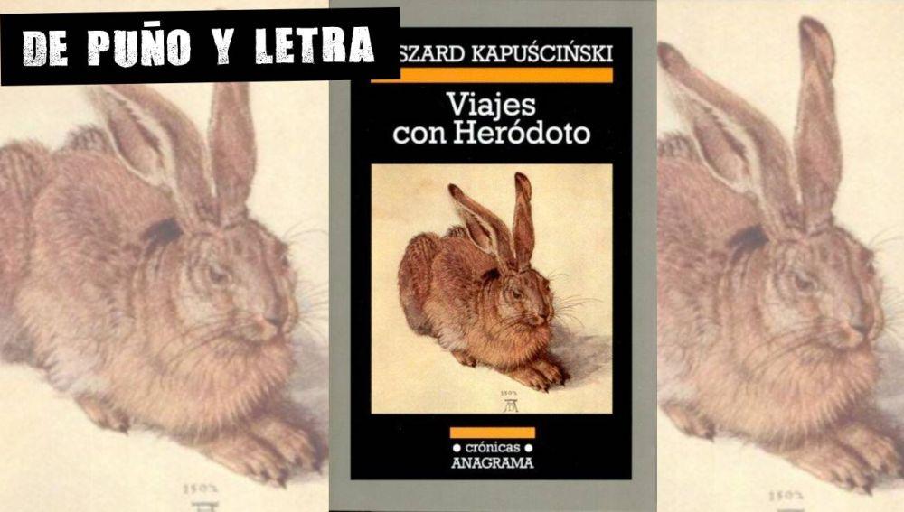 Viajes con Heródoto, de Ryszard Kapuściński