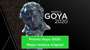 Goya 2020 a la Mejor música original