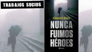Libro 'nunca fuimos héroes'