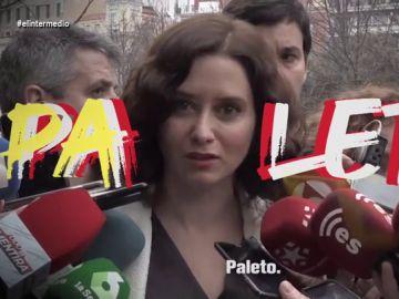 """'Paleto', el 'hit' de Isabel Díaz Ayuso que """"hará temblar a Rosalía"""""""