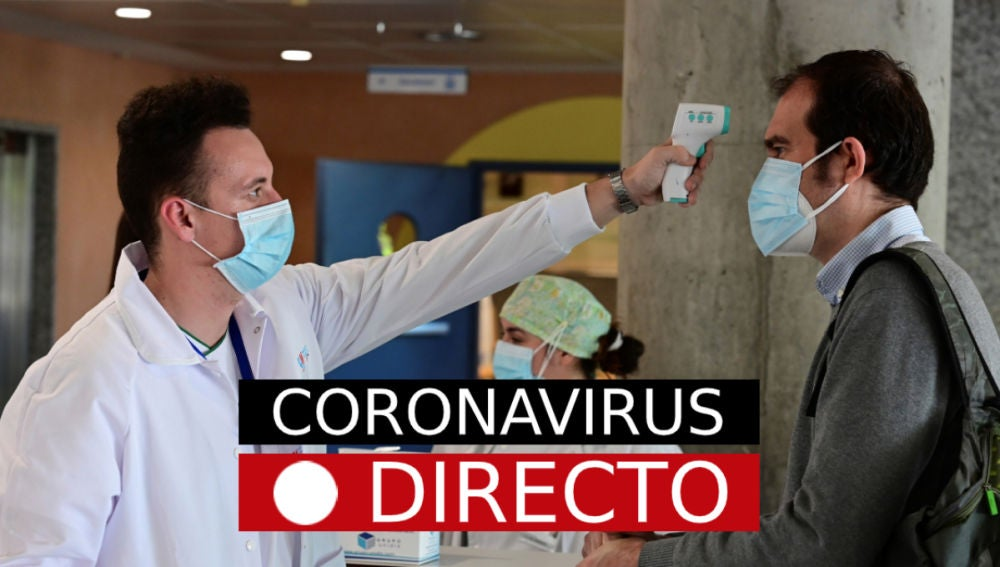 Coronavirus España: Muertos hoy, datos y última hora de la fase 1, en directo
