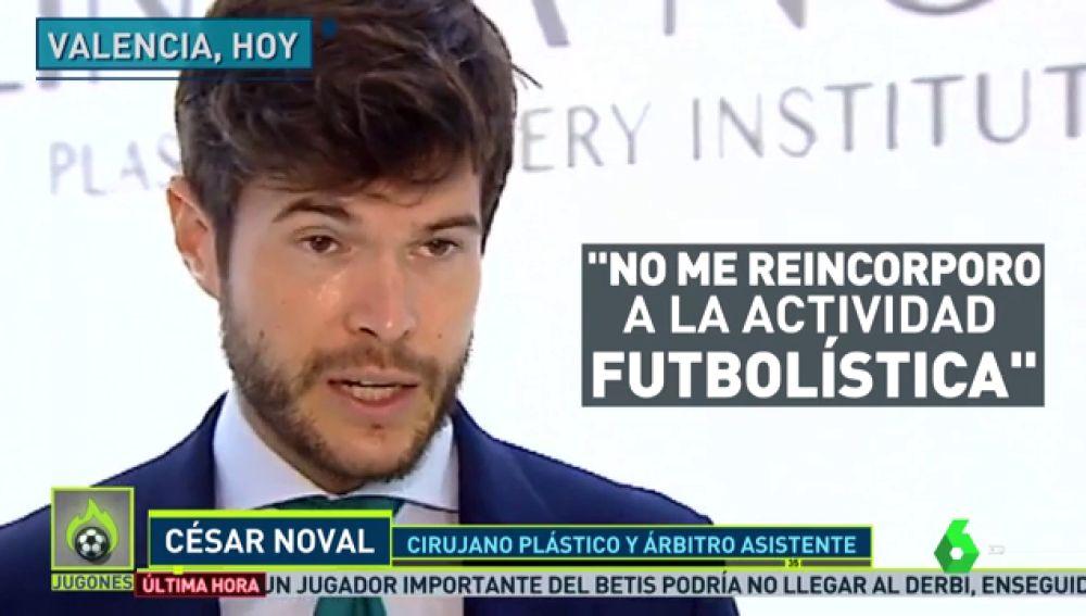 """César Noval, linier y cirujano, renuncia a arbitrar: """""""
